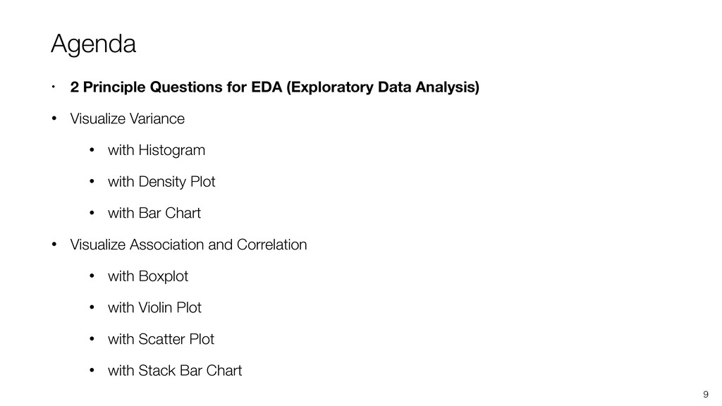 Agenda • 2 Principle Questions for EDA (Explora...