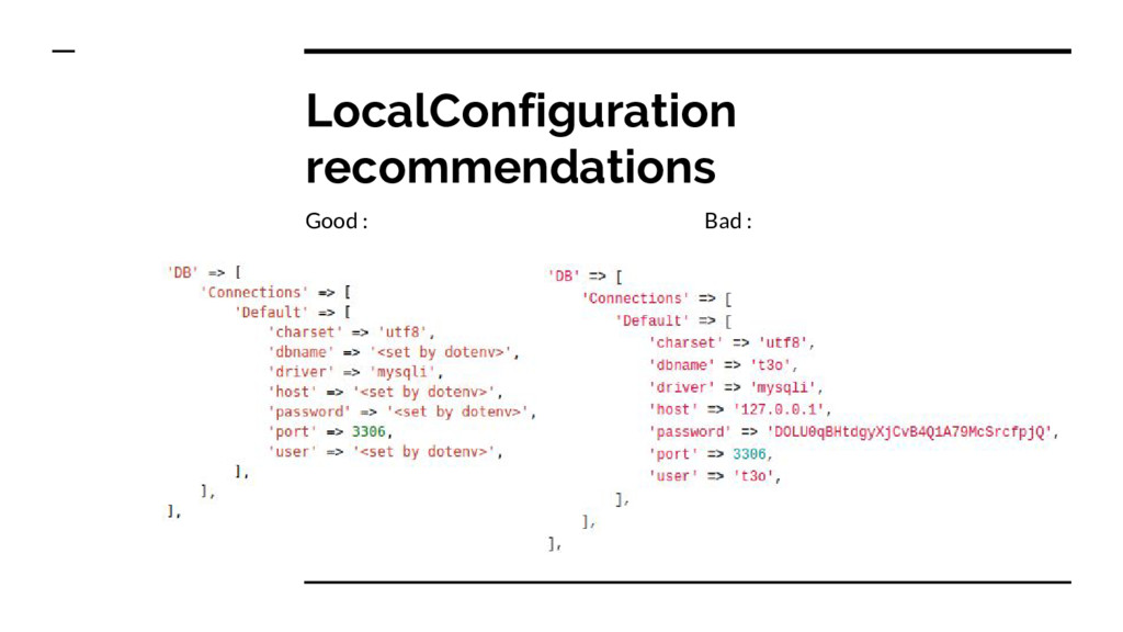LocalConfiguration recommendations Good : Bad :