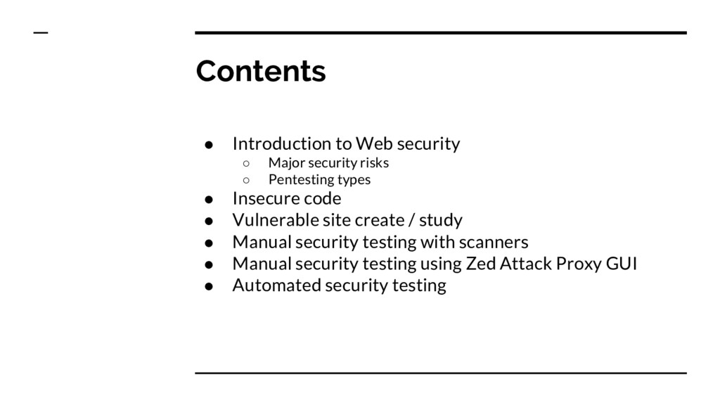 Contents ● Introduction to Web security ○ Major...