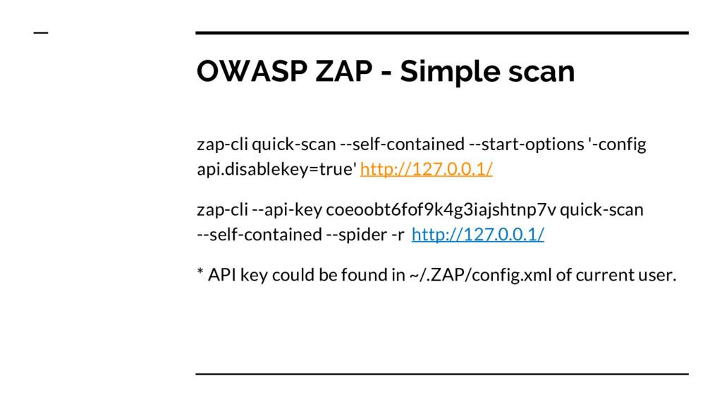 OWASP ZAP - Simple scan zap-cli quick-scan --se...