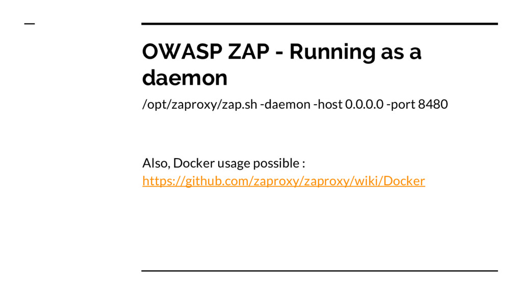 OWASP ZAP - Running as a daemon /opt/zaproxy/za...