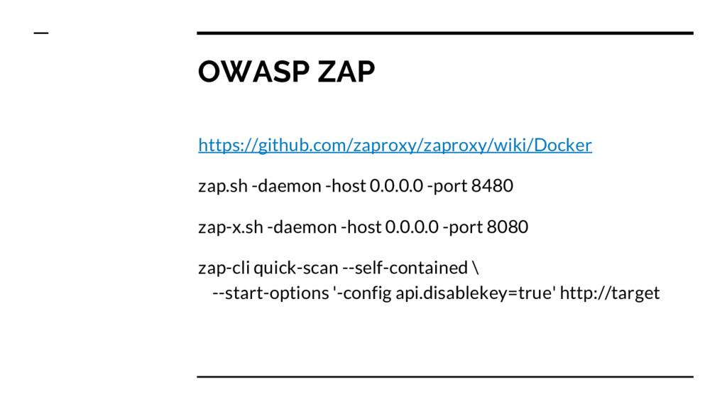 OWASP ZAP https://github.com/zaproxy/zaproxy/wi...