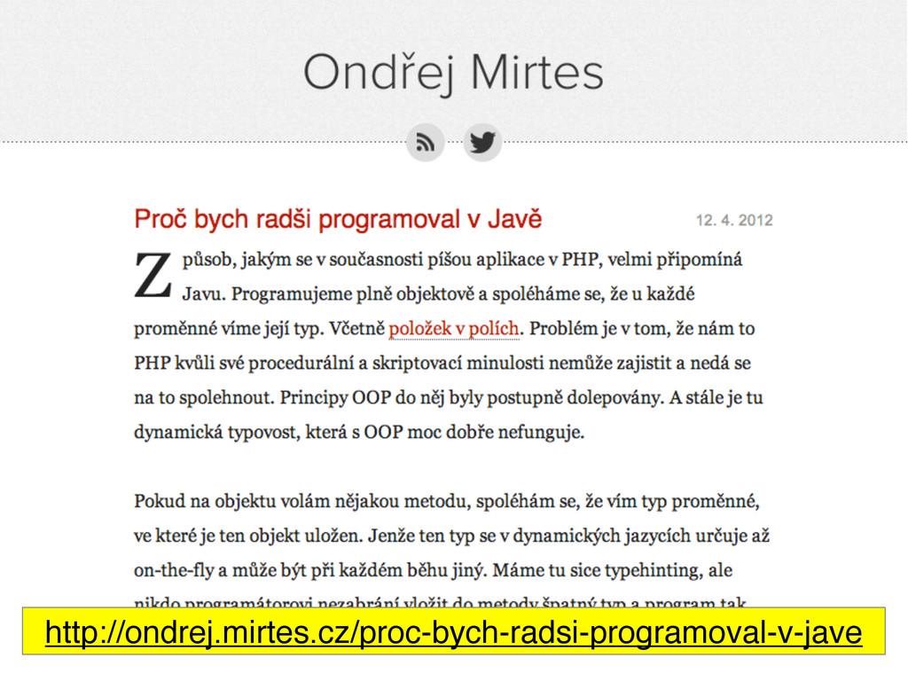 http://ondrej.mirtes.cz/proc-bych-radsi-program...