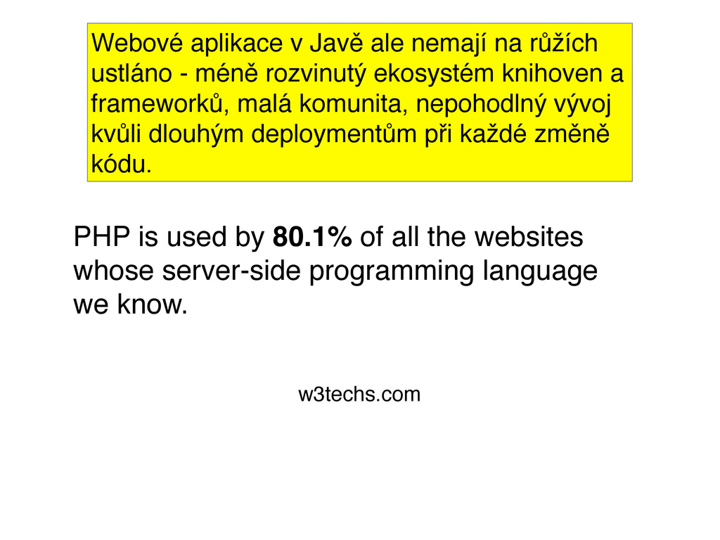 PHP is used by 80.1% of all the websites whose ...