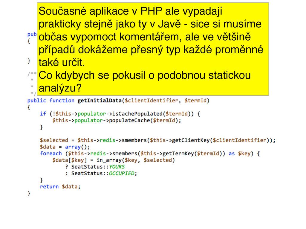 Současné aplikace v PHP ale vypadají prakticky ...