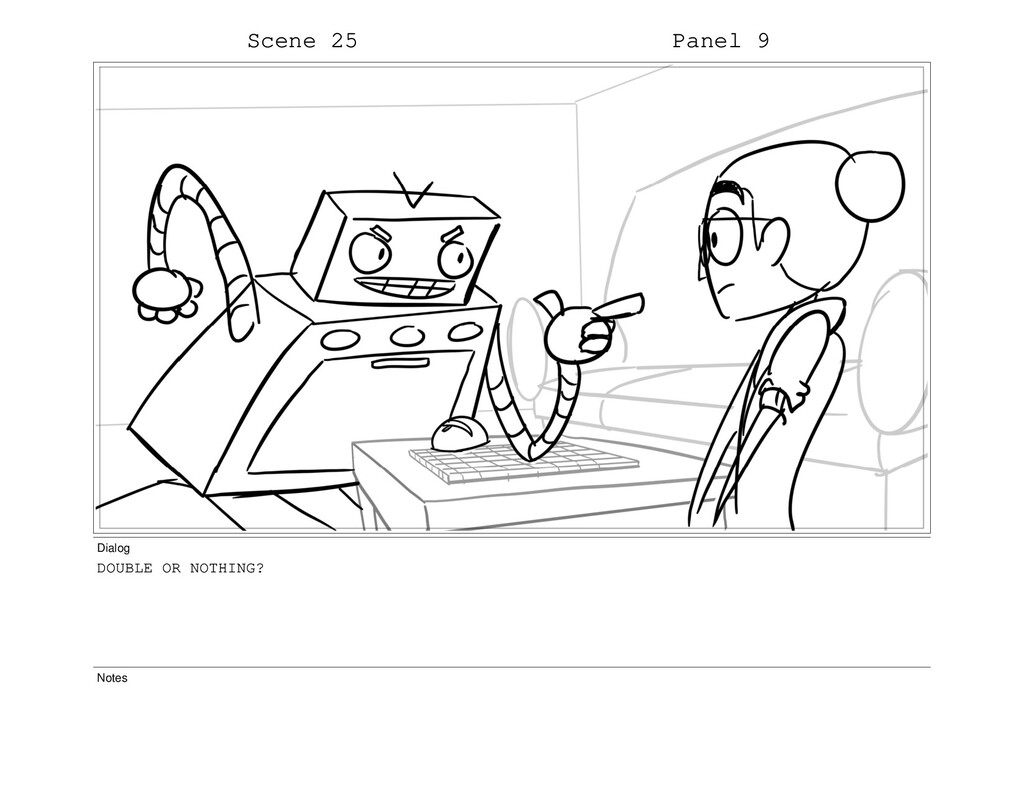 Scene 25 Panel 9 Dialog DOUBLE OR NOTHING? Notes