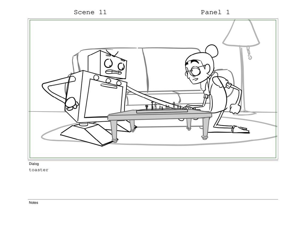 Scene 11 Panel 1 Dialog toaster Notes