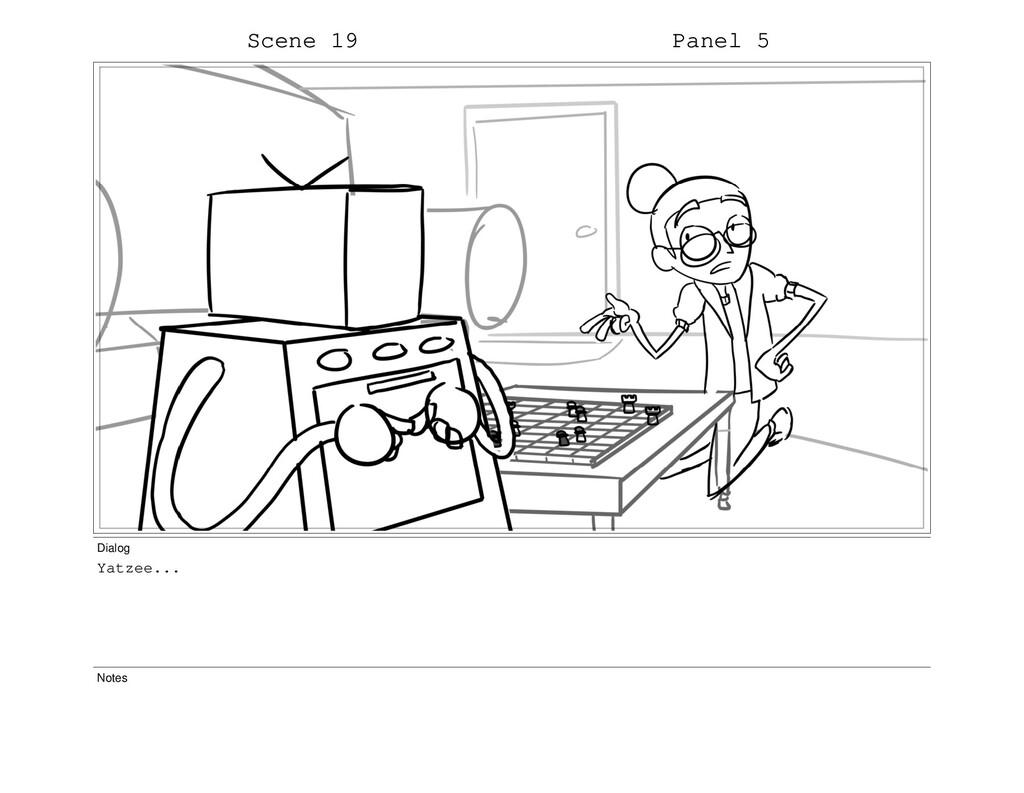 Scene 19 Panel 5 Dialog Yatzee... Notes