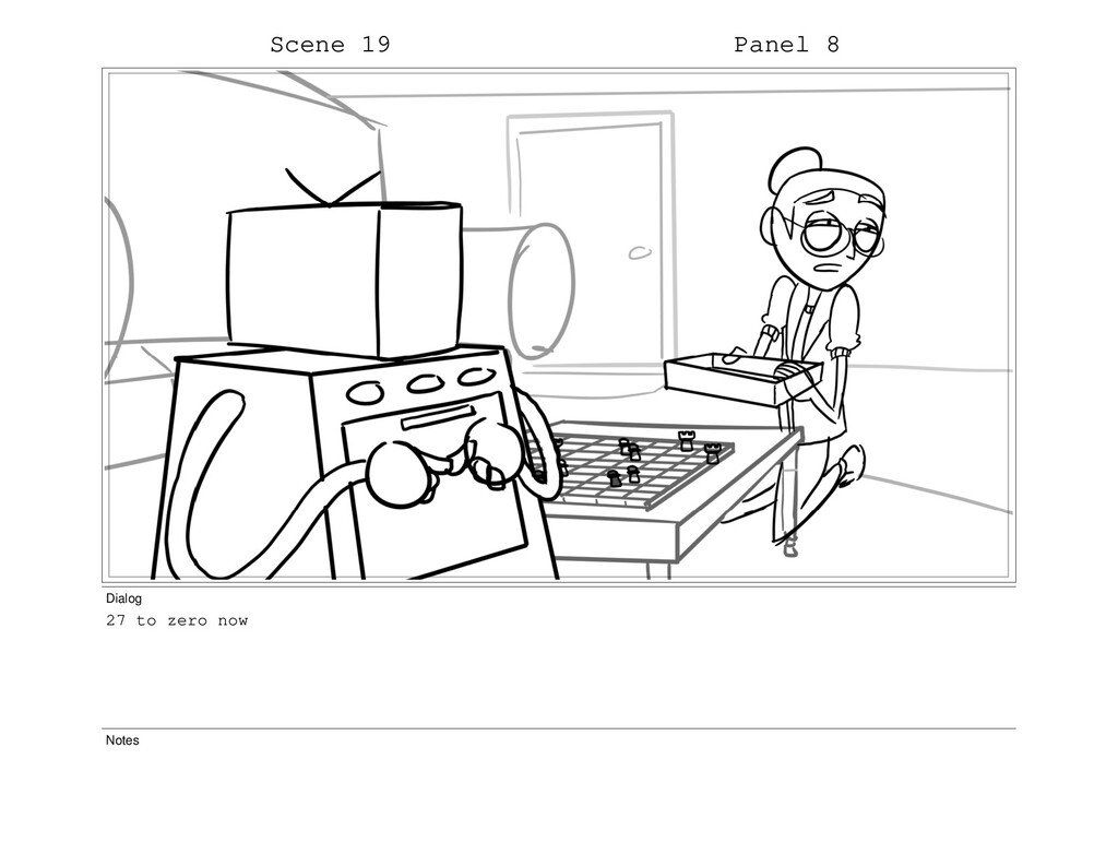 Scene 19 Panel 8 Dialog 27 to zero now Notes
