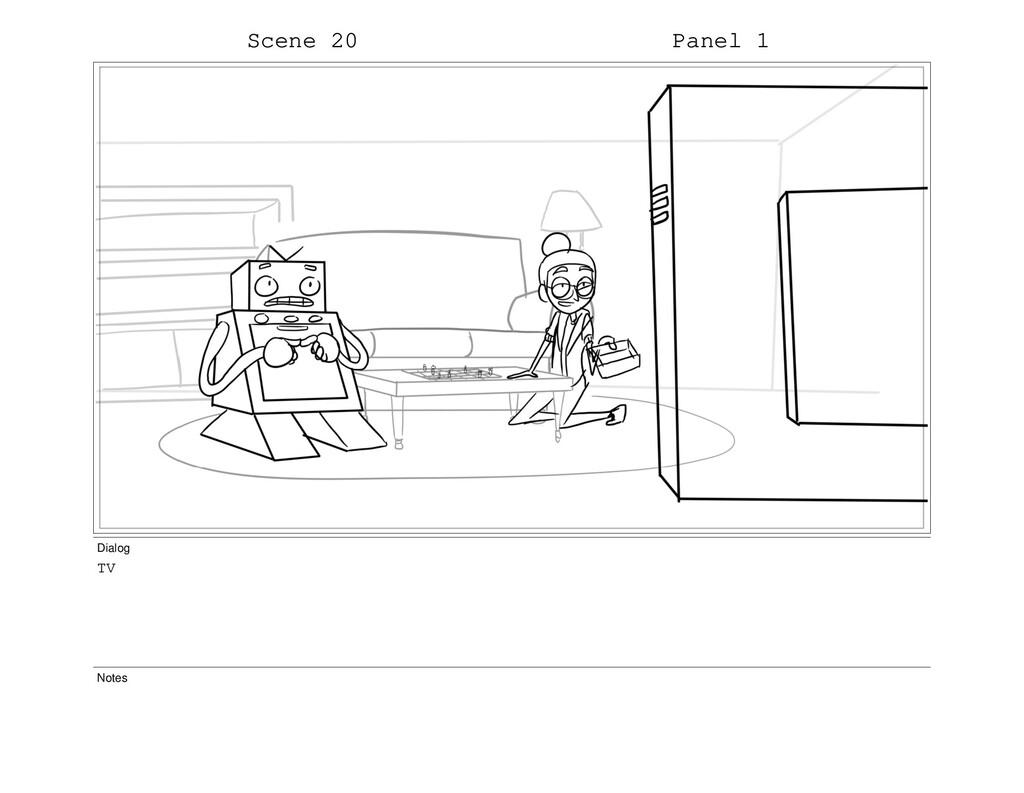 Scene 20 Panel 1 Dialog TV Notes