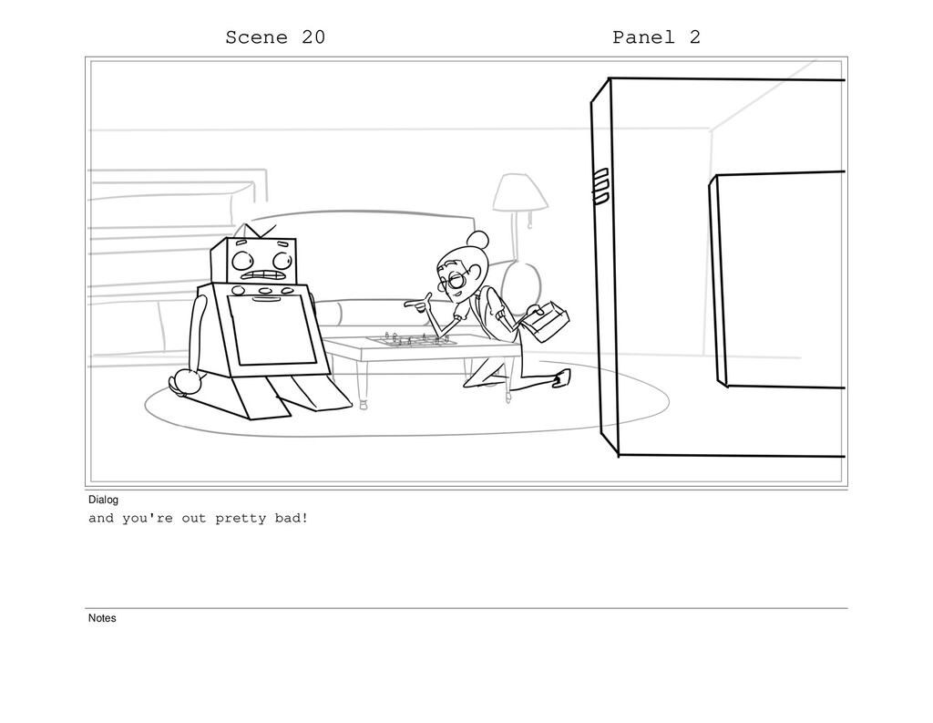 Scene 20 Panel 2 Dialog and you're out pretty b...