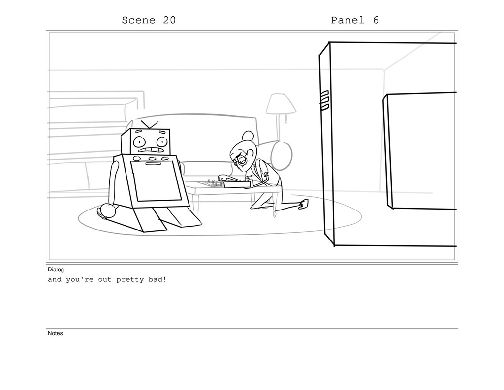 Scene 20 Panel 6 Dialog and you're out pretty b...