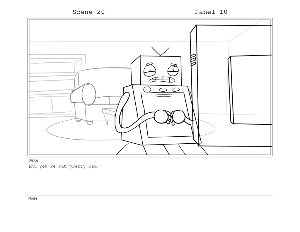 Scene 20 Panel 10 Dialog and you're out pretty ...