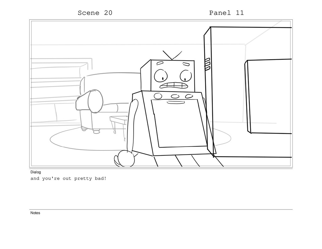 Scene 20 Panel 11 Dialog and you're out pretty ...