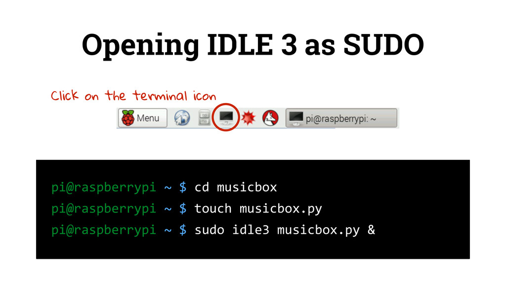 Opening IDLE 3 as SUDO 	