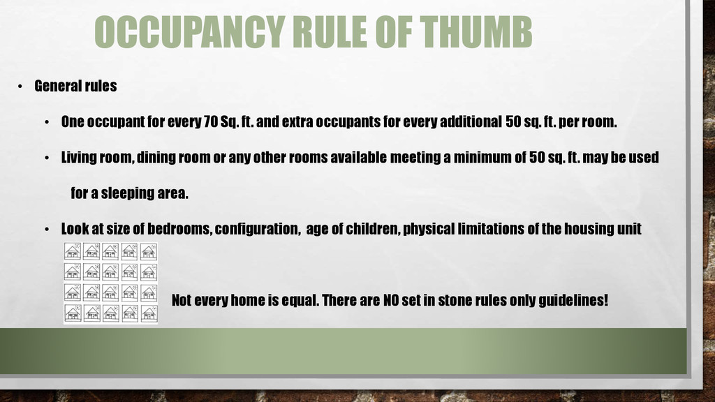 • General rules • One occupant for every 70 Sq....