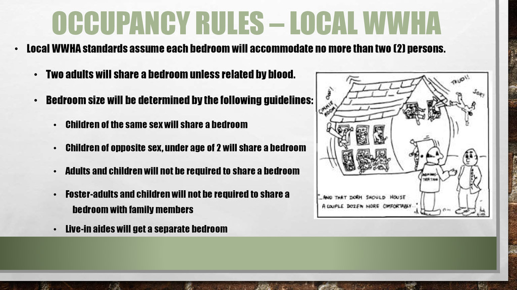 • Local WWHA standards assume each bedroom will...