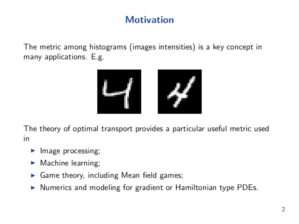 Motivation The metric among histograms (images ...