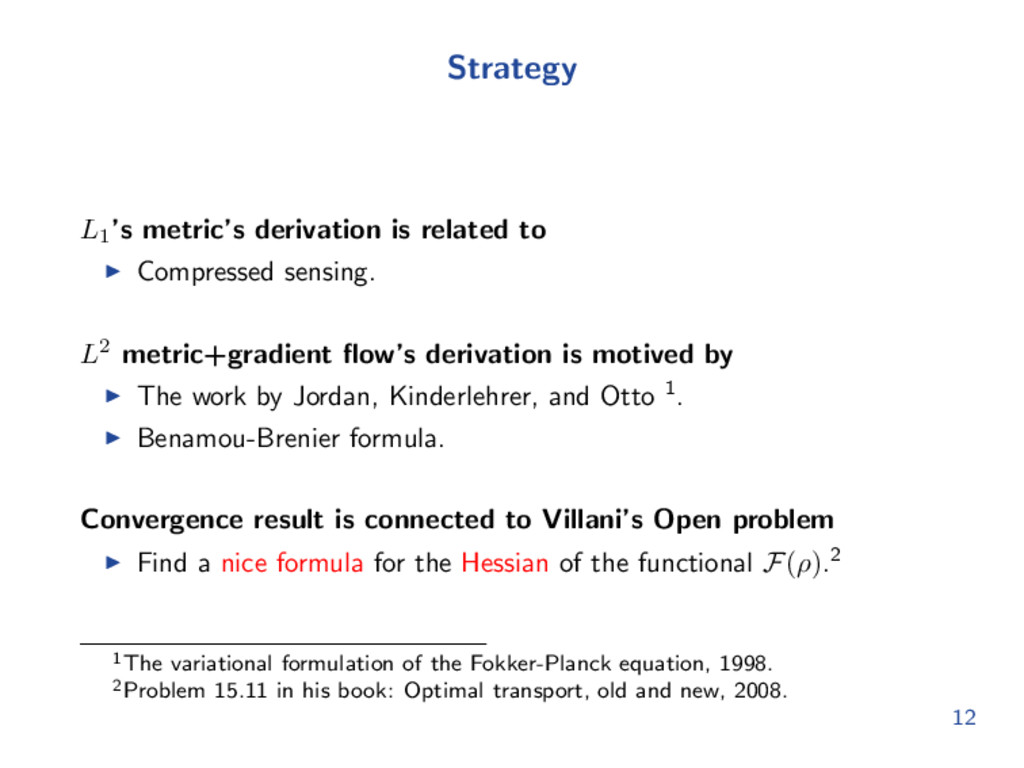 Strategy L1 's metric's derivation is related t...