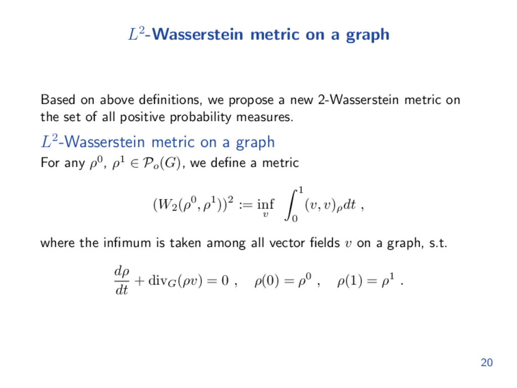 L2-Wasserstein metric on a graph Based on above...