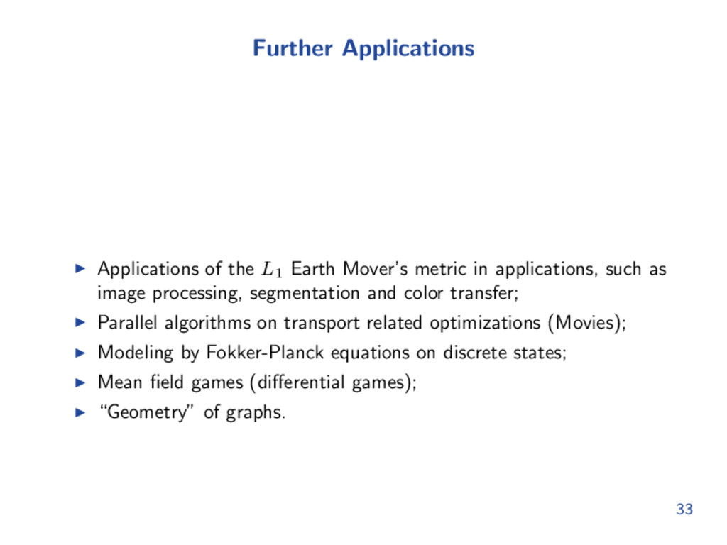 Further Applications Applications of the L1 Ear...