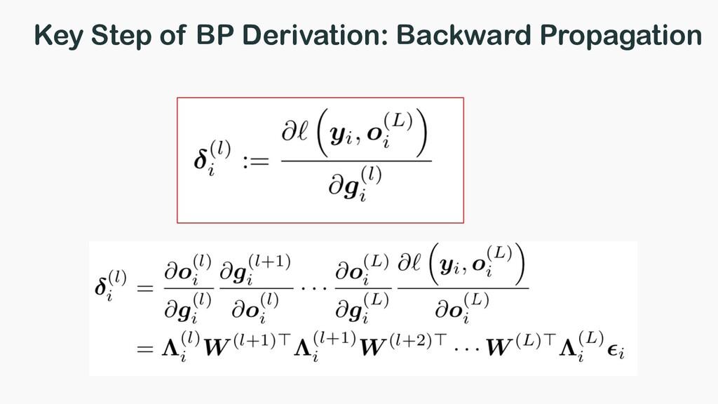 Key Step of BP Derivation: Backward Propagation