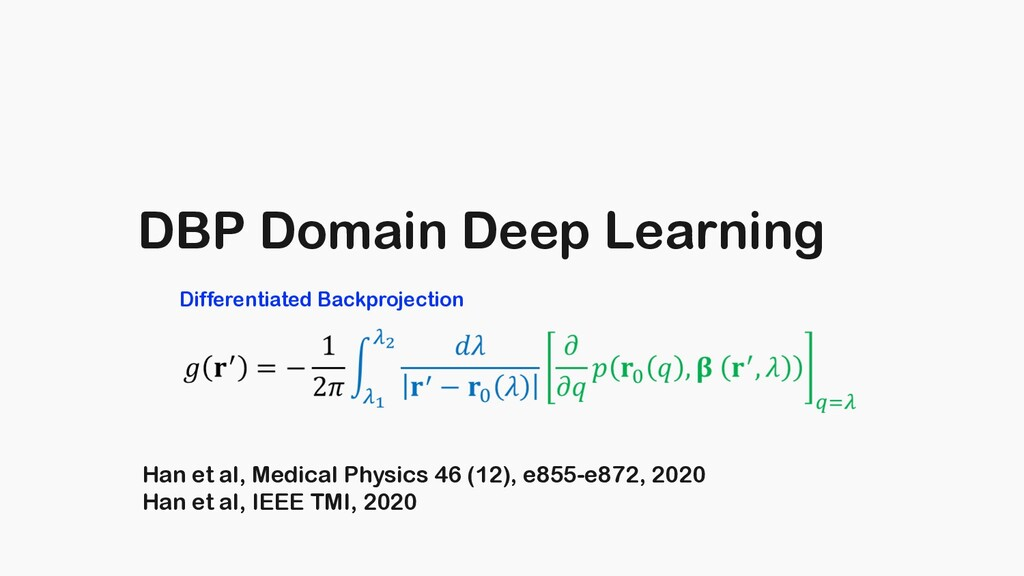 DBP Domain Deep Learning Han et al, Medical Phy...