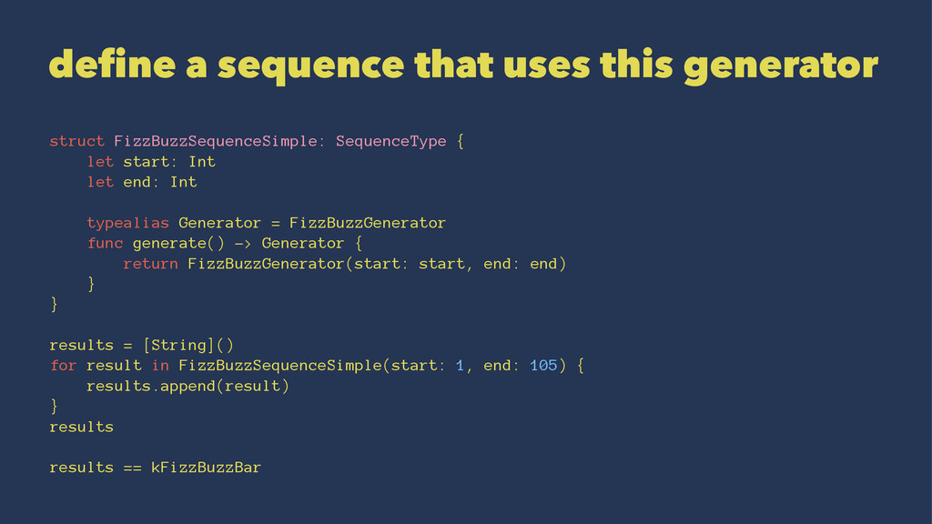 define a sequence that uses this generator stru...