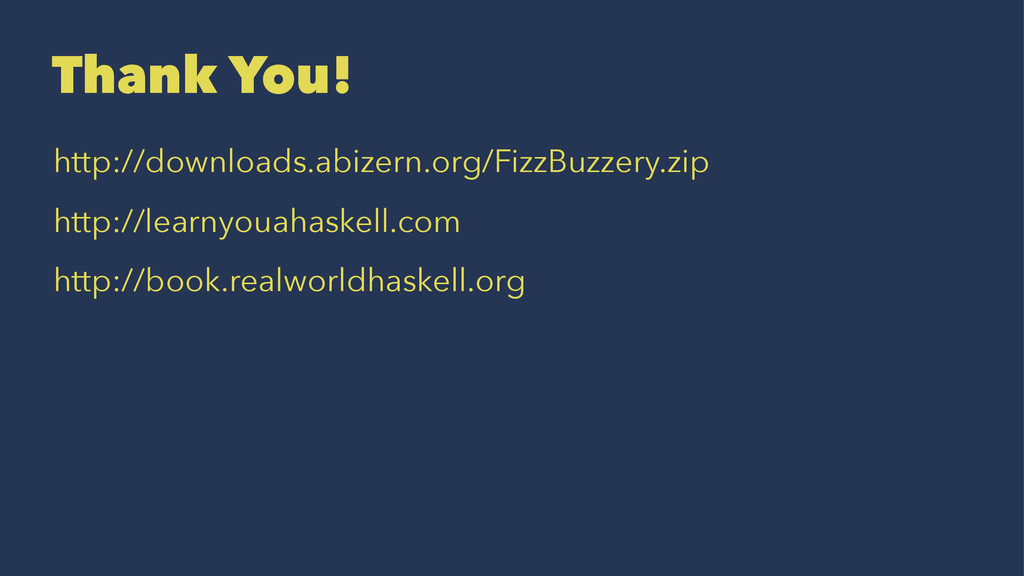 Thank You! http://downloads.abizern.org/FizzBuz...