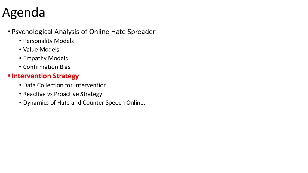 Agenda • Psychological Analysis of Online Hate ...