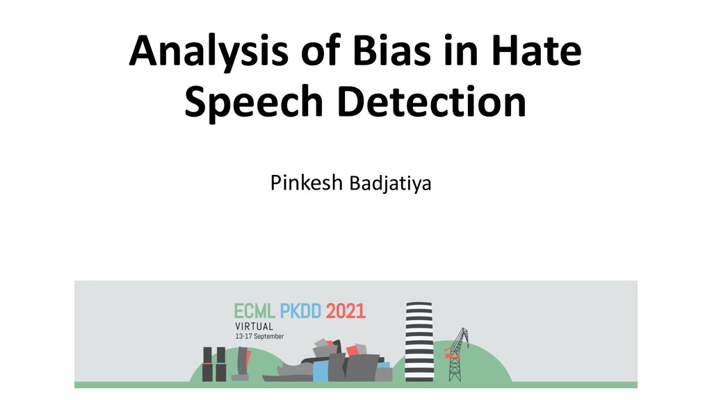 Analysis of Bias in Hate Speech Detection Pinke...