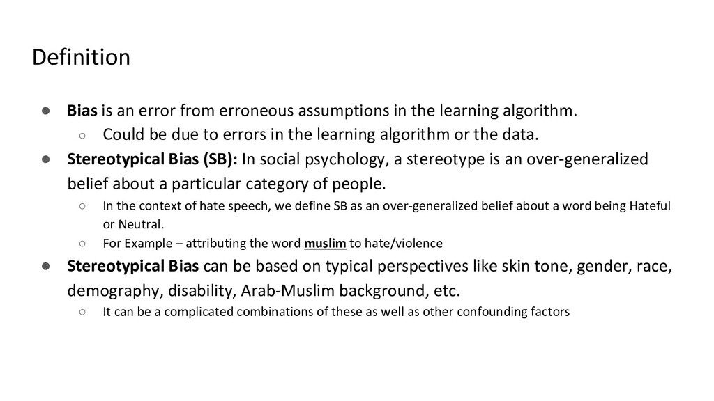 Definition ● Bias is an error from erroneous as...