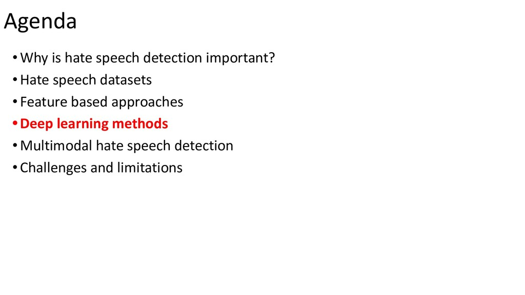Agenda •Why is hate speech detection important?...