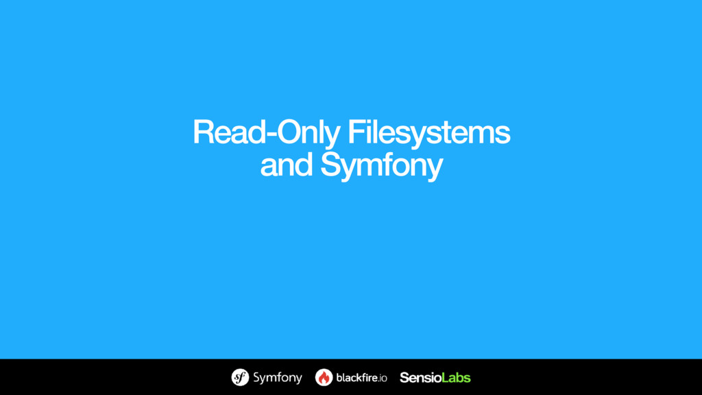 Read-Only Filesystems and Symfony