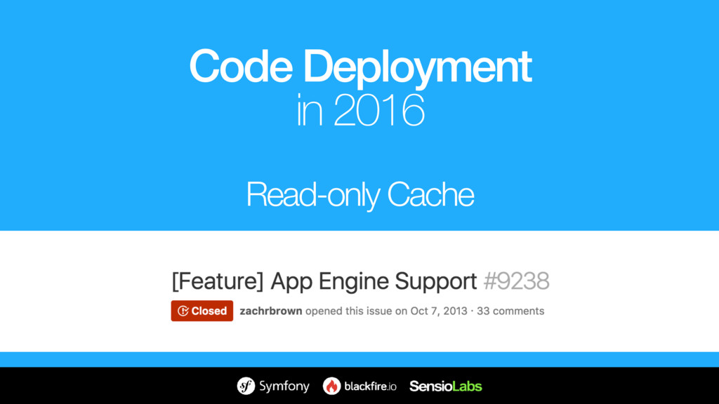 Read-only Cache Code Deployment in 2016