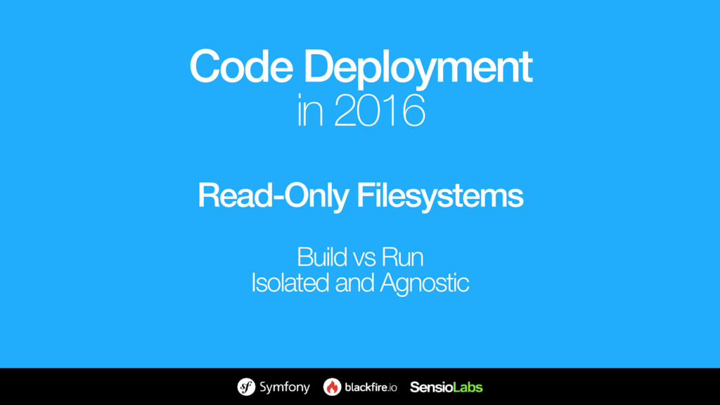 Read-Only Filesystems Build vs Run Isolated and...