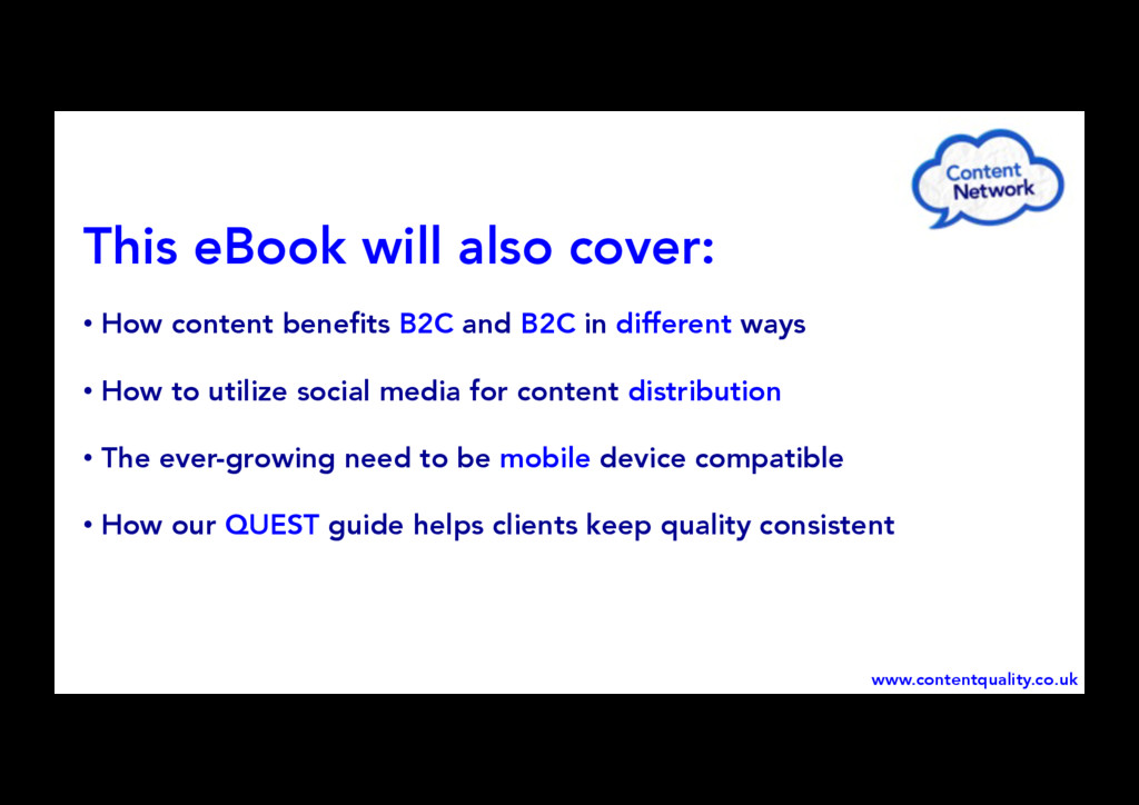 This eBook will also cover: • How content bene...