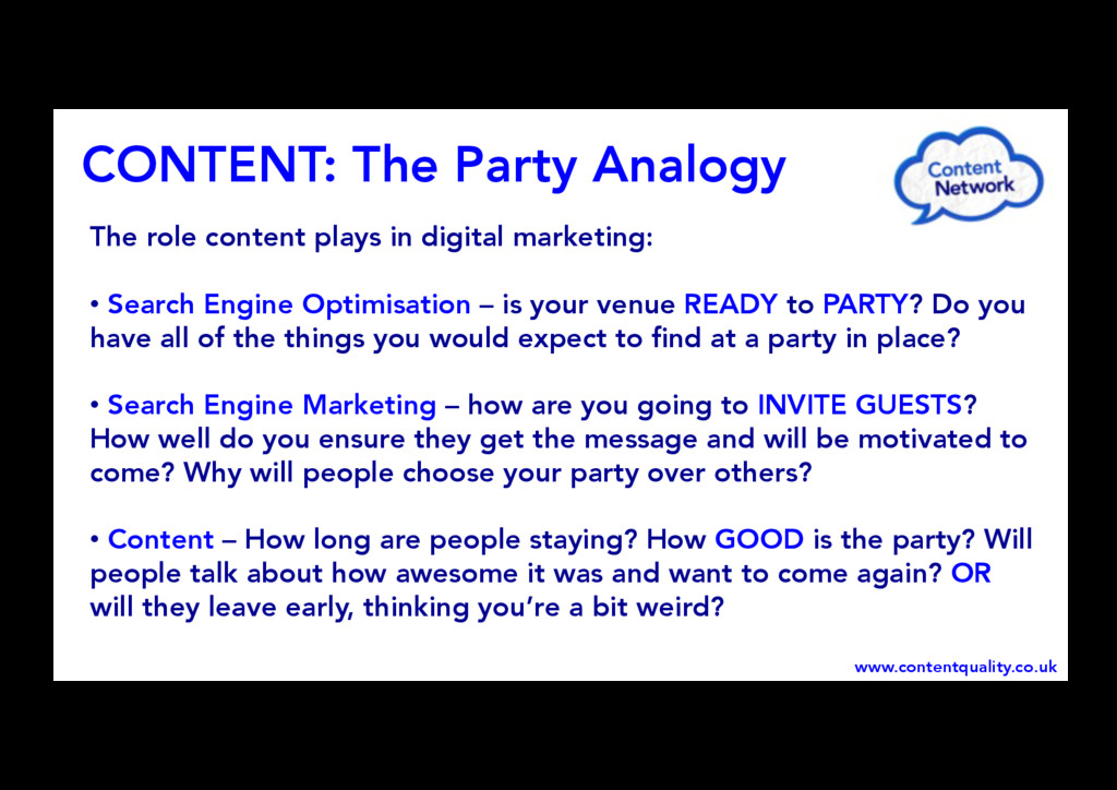CONTENT: The Party Analogy  www.contentquali...