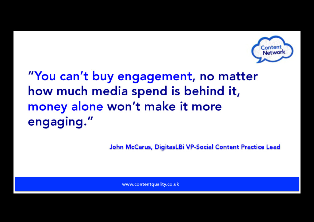 """""""You can't buy engagement, no matter how much m..."""