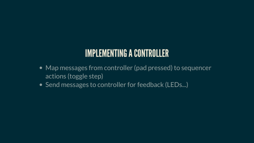 IMPLEMENTING A CONTROLLER Map messages from con...