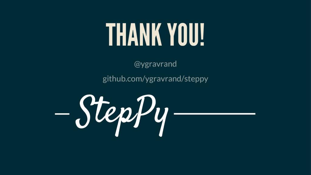 THANK YOU! @ygravrand github.com/ygravrand/step...