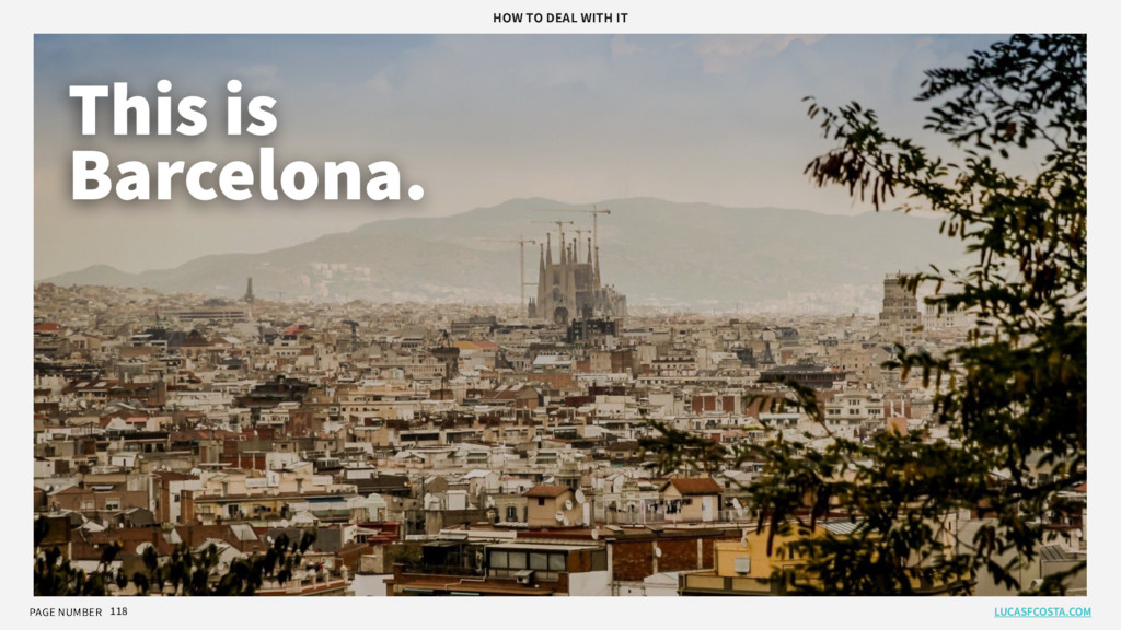 PAGE NUMBER 118 This is Barcelona. LUCASFCOSTA....