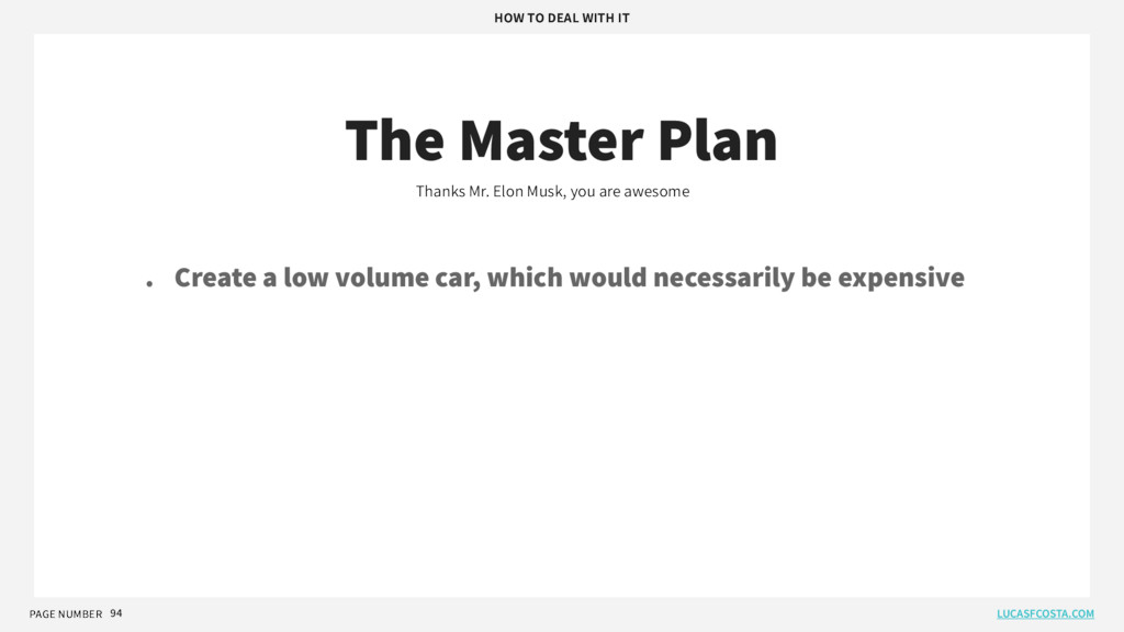 PAGE NUMBER 94 The Master Plan Thanks Mr. Elon ...