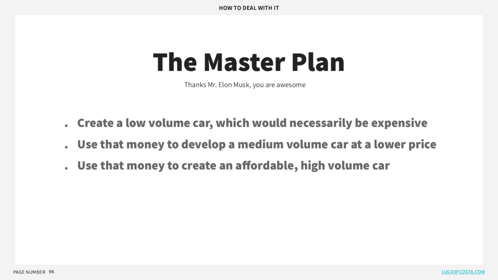 PAGE NUMBER 96 The Master Plan Thanks Mr. Elon ...
