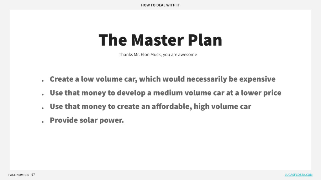 PAGE NUMBER 97 The Master Plan Thanks Mr. Elon ...