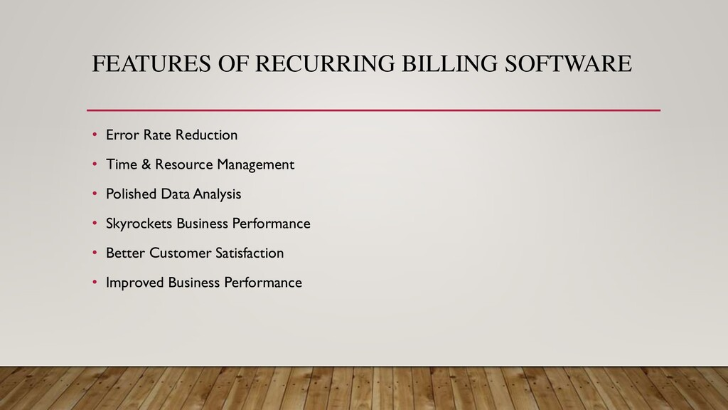 FEATURES OF RECURRING BILLING SOFTWARE • Error ...