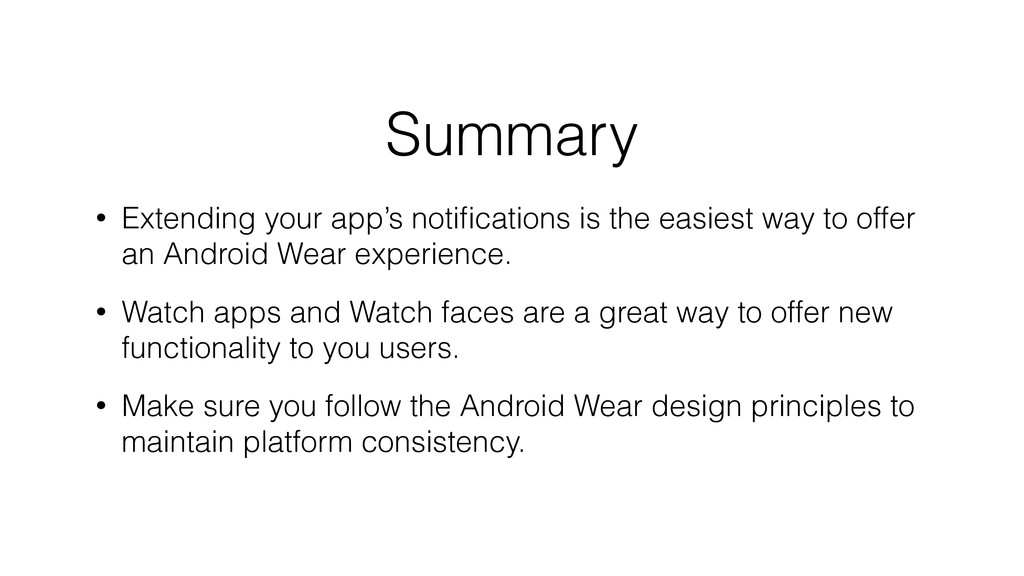 Summary • Extending your app's notifications is ...