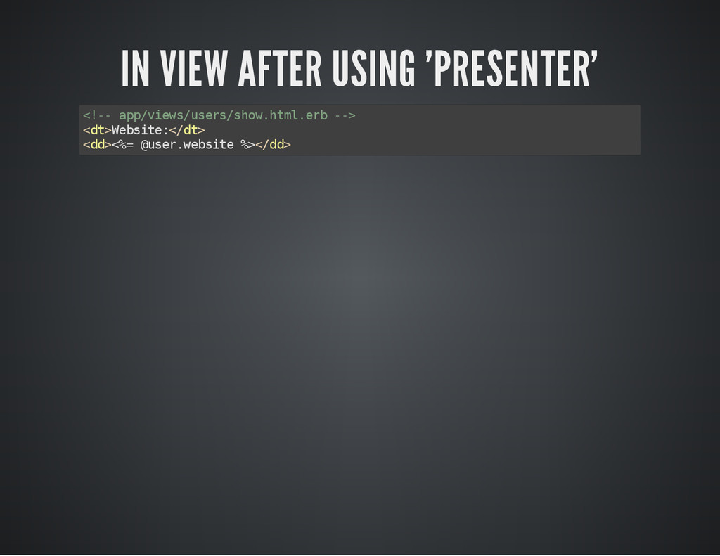 IN VIEW AFTER USING 'PRESENTER' < ! - - a p p /...