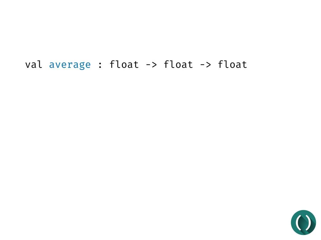 val average : float -> float -> float