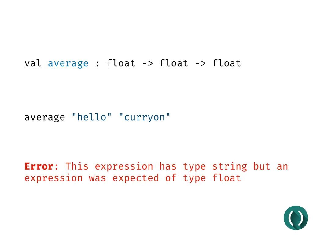 "val average : float -> float -> float average ""..."